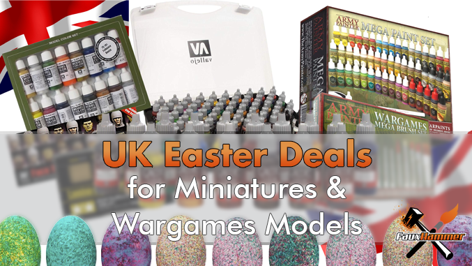 Best UK Easter Deals for Miniatures & Wargames Models