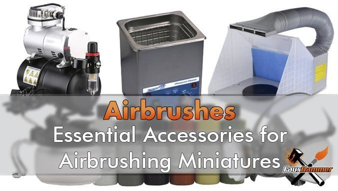 Essential Airbrush Accessories - Featured
