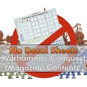 No Decals or Transfers coming to Warhammer Conquest Magazine