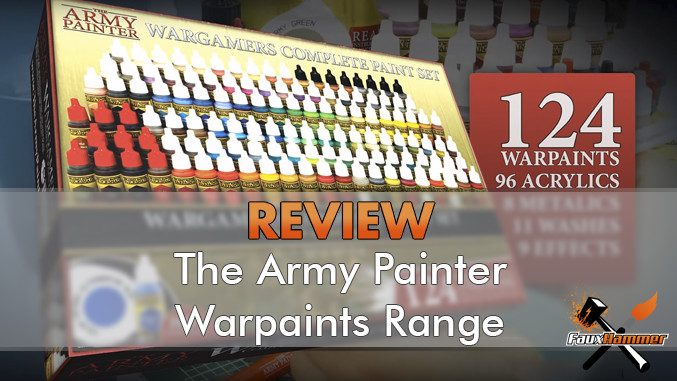 The Army Painter Complete Warpaints Set Review - Featured