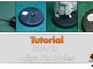 How to Align Holes when Pinning Miniatures & Wargames Models - Featured