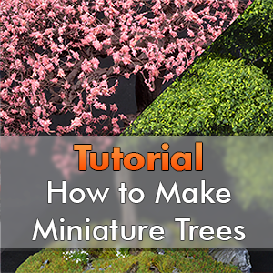 How to Make Realistic Trees for Miniatures & Wargames Models