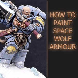 How to paint Space Wolves Armour Tutorial