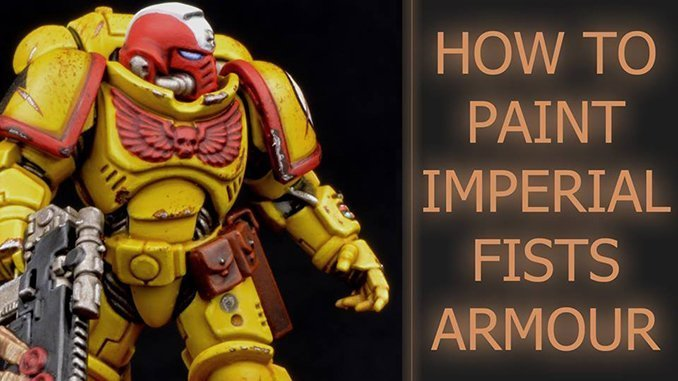 How to paint Imperial Fists Armour - Featured