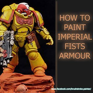 How to paint Imperial Fists Armour