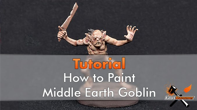 How to paint Middle Earth Goblin - Featured