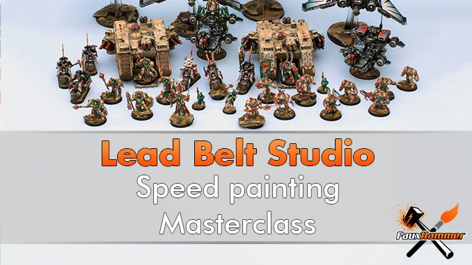 Lead Belt Studio - Speed Painting Masterclass - Featured
