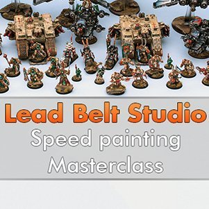 Lead Belt Studio - Speed Painting Masterclass Impressions