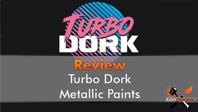 Turbodork Paint range review for Miniatures & Wargames Models - Featured