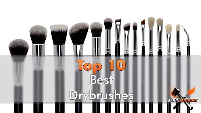 Best Drybrush for Miniatures & Models - Featured