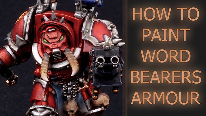 How to paint Word Bearers Armour - Featured
