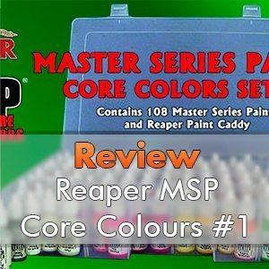 Pinturas Reaper Miniatures Master Series - Core Colors Set #1 Review