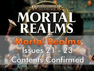 Warhammer Mortal Realms - Issues 21 - 23 Contents Confirmed - Featured