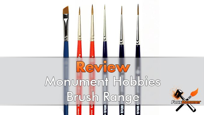 Monument Hobbies Bomb Wick Brushes Review for Miniature Painters - Featured