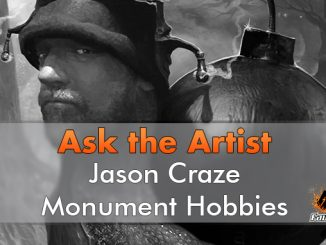 Jason Craze - Monument Hobbies - Ask The Artist - In primo piano