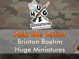 Brinton Boehm - Huge Miniatures - Ask the Artist - In primo piano