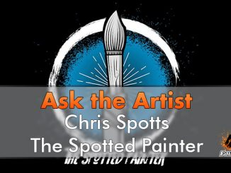 Chris Spotts - The Spotted Painter - Ask The Artist - In primo piano