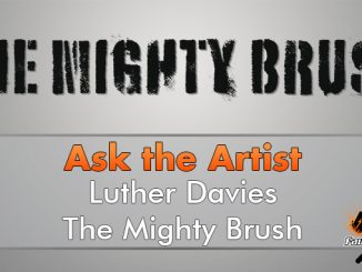 Luther davies - The Mighty Brush - Ask the Artist - In primo piano