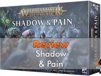 Warhammer Age of Sigmar - Shadow & Pain Review - In primo piano