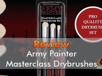 Army Painter Masterclass Drybrush Set Review - Featured