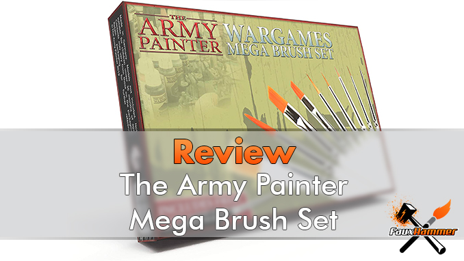 Army Painter Brushes Review for Miniature Painters - Featured