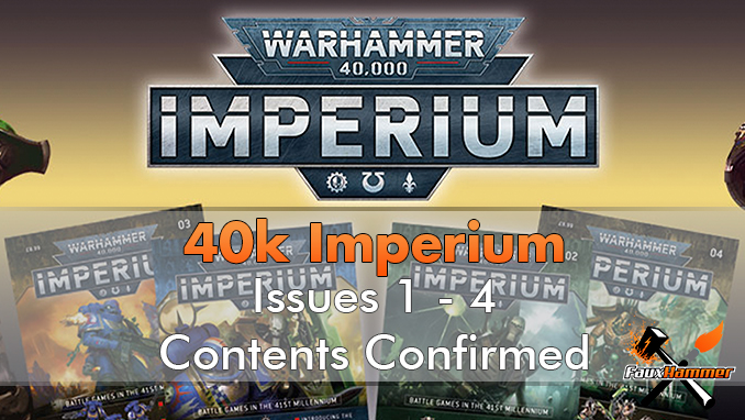 Warhammer Imperium Magazine - Issue 1 - 4 - Contents Confirmed - Featured