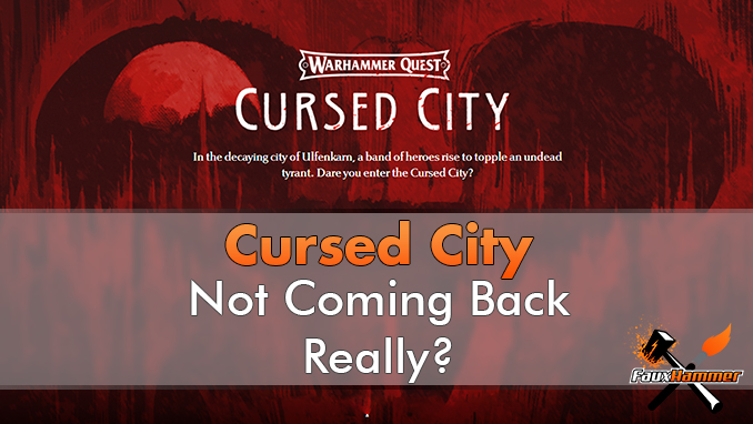 Warhammer Quest Cursed City - Not Coming Back - Featured