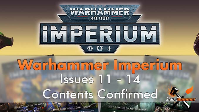 Warhammer Imperium Contents Confirmed Issues 11-14 - Featured