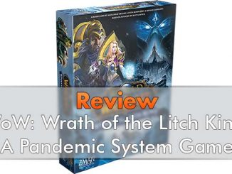 World of Warcraft - Wrath of the Litch King - A Pandemic System Game - Featured
