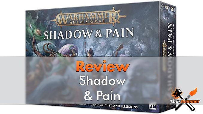 Warhammer Age of Sigmar - Shadow & Pain Review - Featured