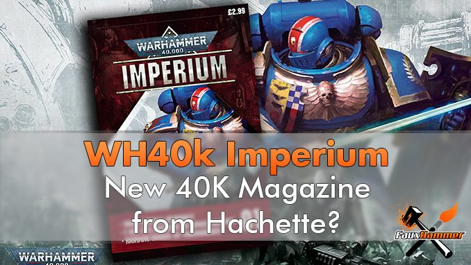 Warhammer 40,000 - Annuncio di 40k Imperium Issue 1 - In primo piano