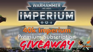Warhammer Imperium - Premium Subscription Giveaway - Featured