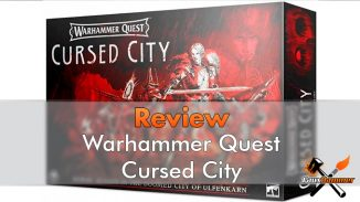 Critique de Warhammer Quest Cursed City - En vedette