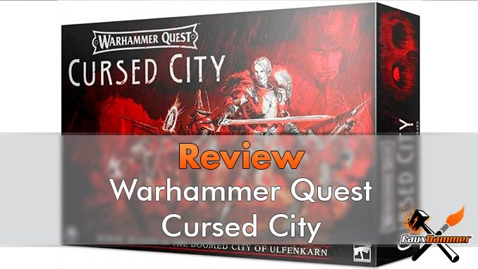 Warhammer Quest Cursed City Review - Featured