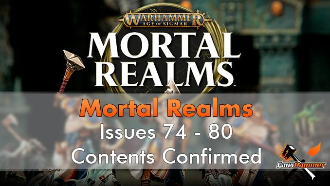 Mortal Realms Contents Issue 74 - 80 Contents - Featured