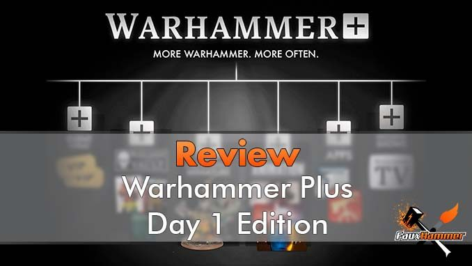 Warhammer Plus Review - Featured