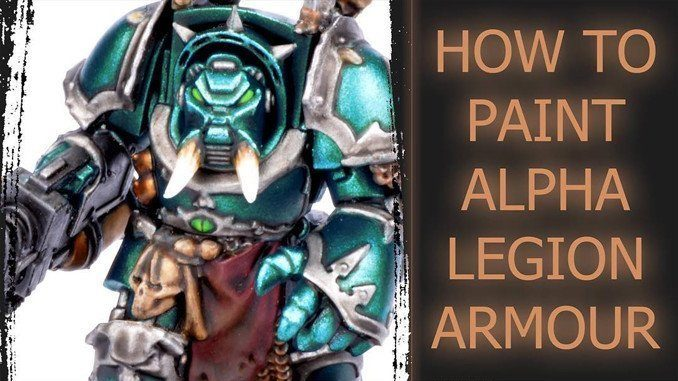 How to paint Alpha Legion Tutorial - 2019