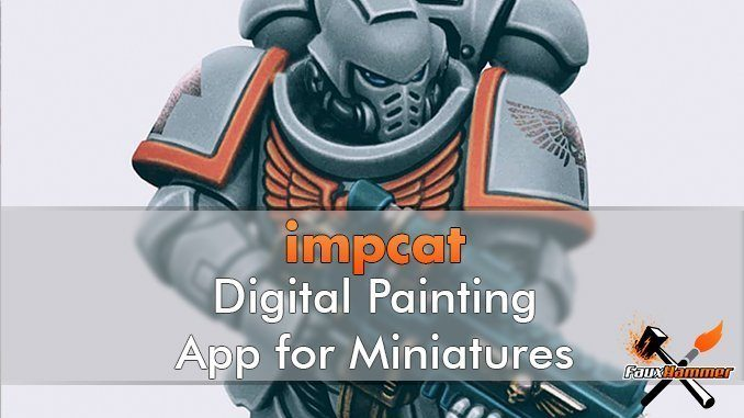 impcat - Digitally Paint your Miniatures & Models with impcat
