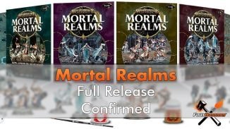 Mortal Realms Launch Confirmed
