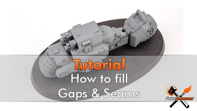 How to fill Gaps & Seams on Miniatures - Featured